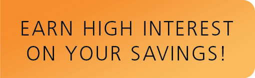 Earn high interest on your savings!